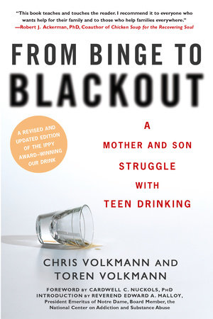 From Binge to Blackout by Chris Volkmann and Toren Volkmann