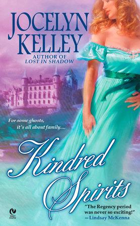 Kindred Spirits by Jocelyn Kelley