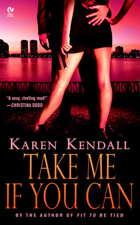 Take Me If You Can by Karen Kendall