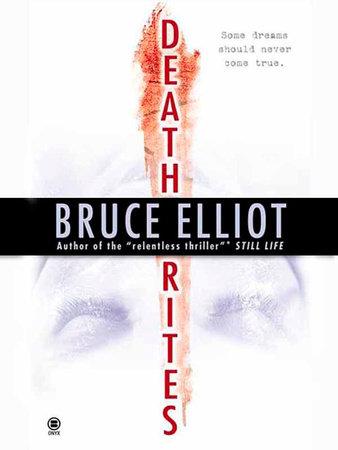 Death Rites by Bruce Elliot