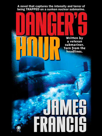 Danger's Hour by James Francis