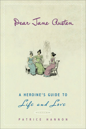 Dear Jane Austen by Patrice Hannon
