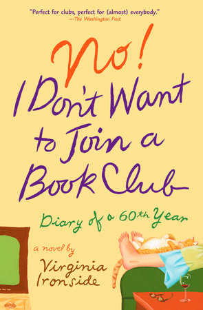 No! I Don't Want to Join a Book Club by Virginia Ironside