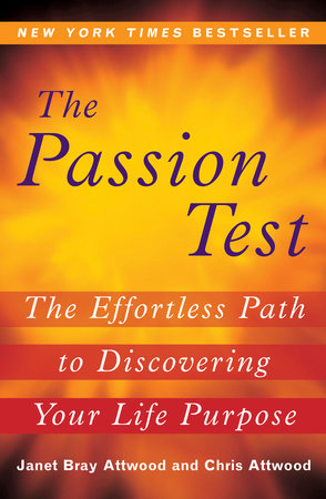 The Passion Test by Janet Attwood and Chris Attwood