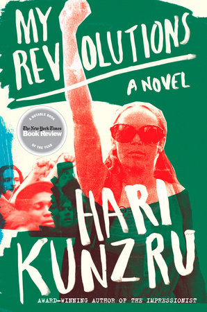 My Revolutions by Hari Kunzru