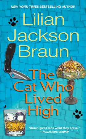 Cat Who Lived High by Lilian Jackson Braun