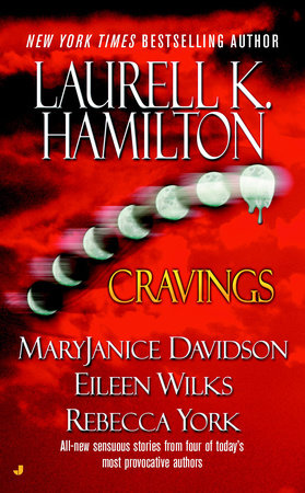 Cravings by Laurell K. Hamilton, Rebecca York, MaryJanice Davidson and Eileen Wilks