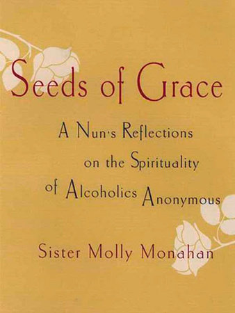 Seeds of Grace by Molly Monahan