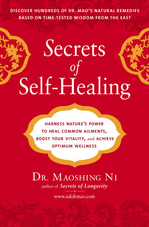 Secrets of Self-Healing by Maoshing Ni