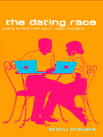 The Dating Race by Stacy Kravetz