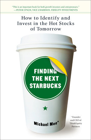Finding the Next Starbucks by Michael Moe