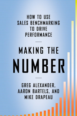 Making the Number by Greg Alexander, Aaron Bartels and Mike Drapeau