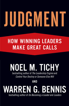 Judgment by Noel M. Tichy and Warren G. Bennis