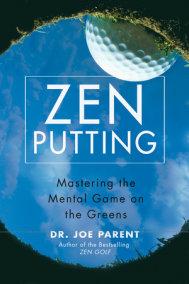 Zen Putting