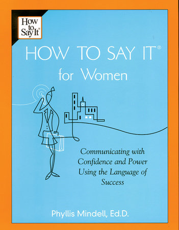 How To Say It for Women by Phyllis Mindell