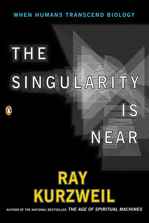 PP Singularity is Near by Ray Kurzweil