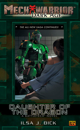 Mechwarrior: Dark Age #16 by Ilsa J. Bick