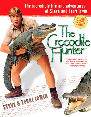 AUS Crocodile Hunter, The  PE by Steve Irwin and Terri Irwin