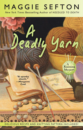 A Deadly Yarn by Maggie Sefton