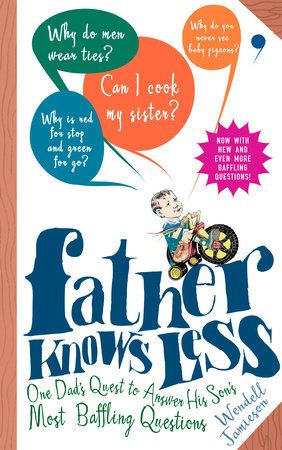 Father Knows Less by Wendell Jamieson