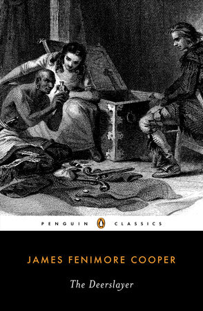 The Deerslayer by James Fenimore Cooper