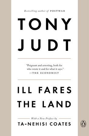 Ill Fares the Land by Tony Judt