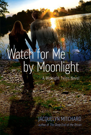 Watch for Me by Moonlight by Jacquelyn Mitchard