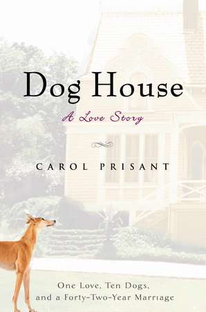 Dog House by Carol Prisant