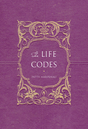 The Life Codes by Patty Harpenau