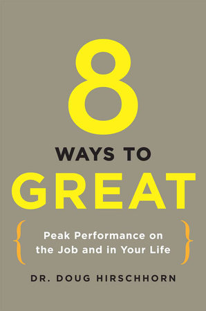 8 Ways to Great by Doug Hirschhorn