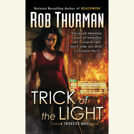 Trick of the Light by Rob Thurman