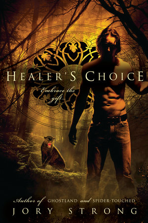 Healer's Choice by Jory Strong
