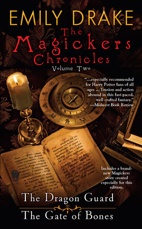 The Magickers Chronicles: Volume Two by Emily Drake
