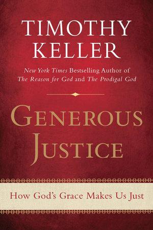 Generous Justice by Timothy Keller