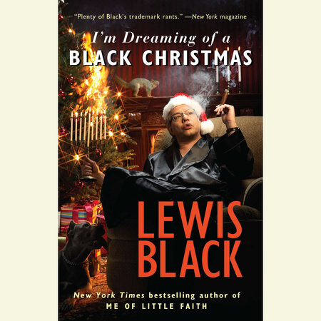 I'm Dreaming of a Black Christmas by Lewis Black