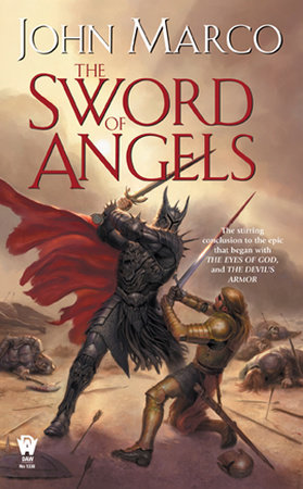 The Sword of Angels by John Marco