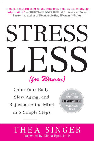 Stress Less by Thea Singer