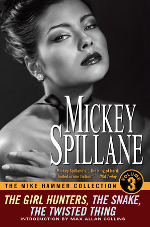 The Mike Hammer Collection, Volume III by Mickey Spillane