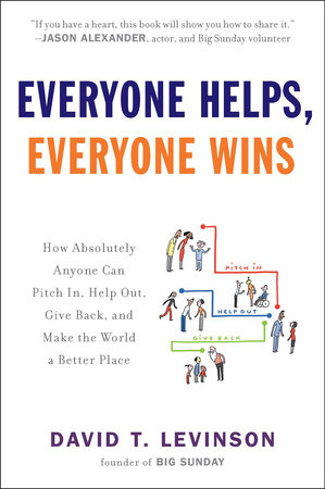 Everyone Helps, Everyone Wins by David T. Levinson