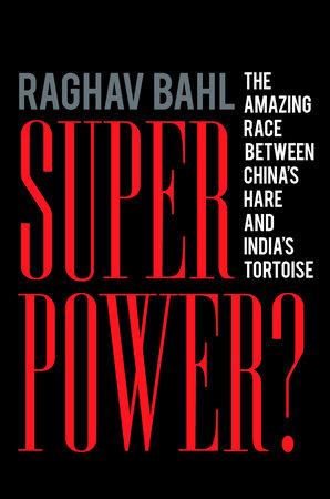 Superpower? by Raghav Bahl