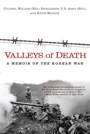 Valleys of Death by Bill Richardson and Kevin Maurer