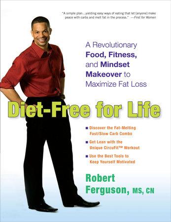 Diet-Free for Life by Robert Ferguson
