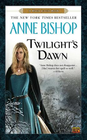 Twilight's Dawn by Anne Bishop