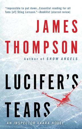 Lucifer's Tears by James Thompson