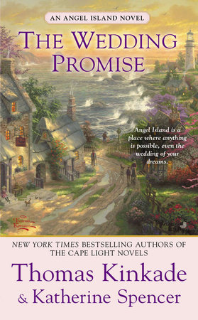 The Wedding Promise by Thomas Kinkade and Katherine Spencer
