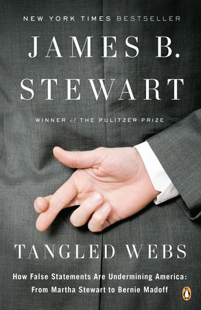 Tangled Webs by James B. Stewart