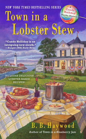 Town In a Lobster Stew by B. B. Haywood