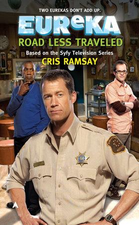 Eureka: Road Less Traveled by Cris Ramsay