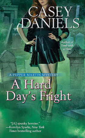 A Hard Day's Fright by Casey Daniels