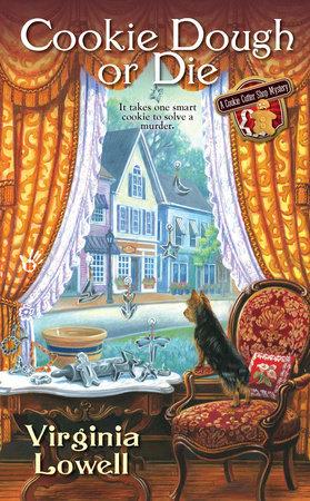 Cookie Dough or Die by Virginia Lowell